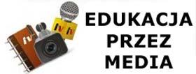 Edukacja przez Media